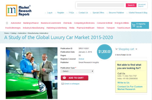 A Study of the Global Luxury Car Market 2015 - 2020'