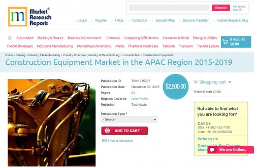 Construction Equipment Market in the APAC Region 2015 - 2019'