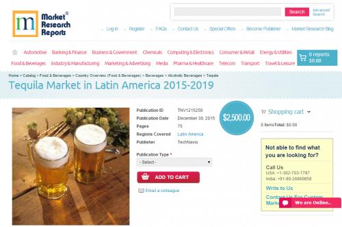 Tequila Market in Latin America 2015 - 2019'