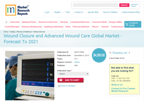 Wound Closure and Advanced Wound Care Global Market'