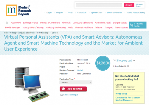 Virtual Personal Assistants (VPA) and Smart Advisors'