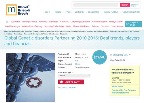 Global Genetic disorders Partnering 2010-2016'
